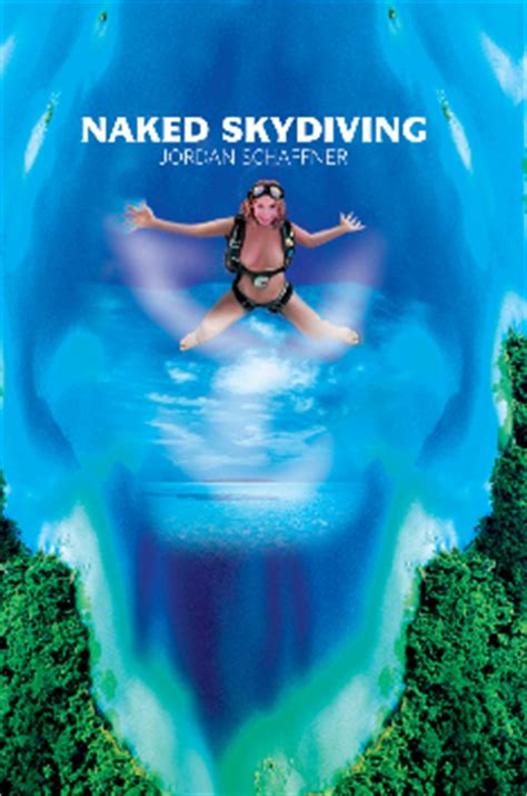Naked Skydiving Author Jordan Schaffner to Appear at