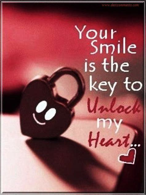 Your smile is the key to unlock my heart - DesiComments