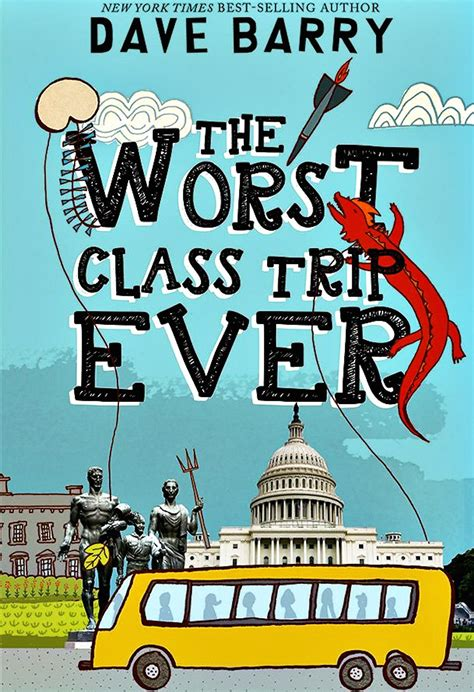 Book review: `The Worst Class Trip Ever¿ is a funny, wry